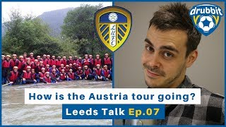 Leeds United have been touring Austria over the last week, and put in an impressive performance against Borussia ...