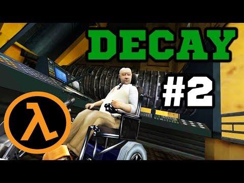 Сшиваем Разрыв! - Half-Life: Decay #2