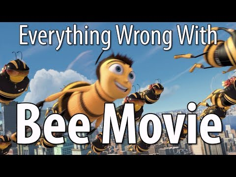 Everything Wrong With Bee Movie In 15 Minutes Or Less