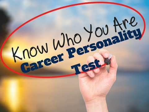 Career Personality Test   Here Is Where To Find One Of The Best Career Personality Test