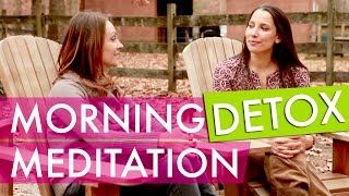 4 Minute Morning Detox Meditation & Chakra Cleansing