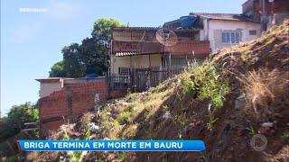 Bauru: briga de família termina em morte no Jardim Godoy