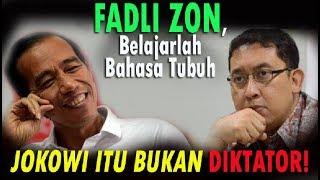 Video Fadli Zon, Belajarlah Bahasa Tubuh, Jokowi itu Bukan Diktator! MP3, 3GP, MP4, WEBM, AVI, FLV Oktober 2017