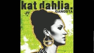 Gangsta - Kat Dahlia - Screwed and Chopped
