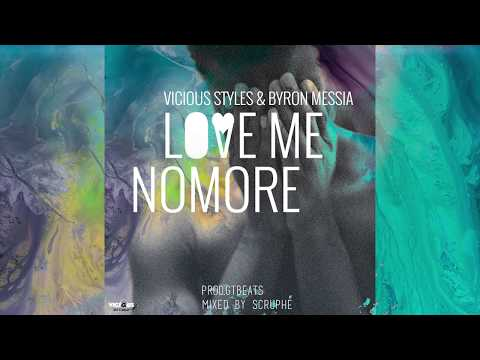 Vicious Styles - Andrew ft Wizkid & Byron Messia - Love Me No More (Prod.GTBeats & Mixed by Scruphé)