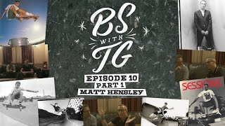 Tommy Guerrero's show BS With TG with special guest Matt Hensley. Part 1 of 2. And for all those who prefer to listen while ...