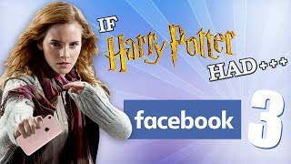 Video IF HARRY POTTER HAD FACEBOOK 3 MP3, 3GP, MP4, WEBM, AVI, FLV Agustus 2018