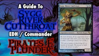 MTG - Sygg, River Cutthroat, Pirates and Plunder! EDH / Comman...