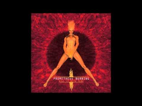 Prometheus Burning - Interruptor