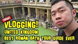 Bath United Kingdom  city photos gallery : UNITED KINGDOM ep3 | Best Roman Bath Tour Guide Ever