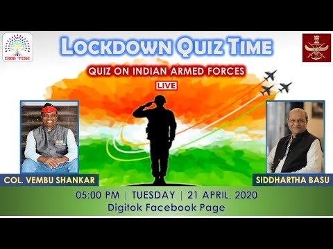 Lockdown Quiz Time 3: Defence Services with Col. V. Shankar SC and Siddhartha Basu
