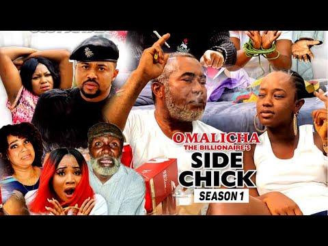 OMALICHA THE BILLIONAIRE'S SIDE CHICK 1 {TRENDING NEW MOVIE} - 2021 LATEST NIGERIAN NOLLYWOOD MOVIES