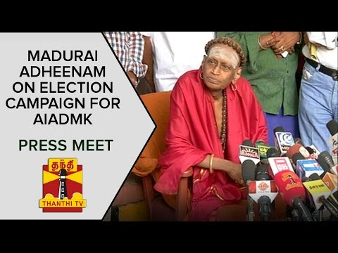 Madurai-Adheenams-Press-Meet-On-Election-Campaign-For-AIADMK--Thanthi-TV