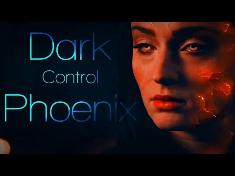 Dark Phoenix || Who is in Control?