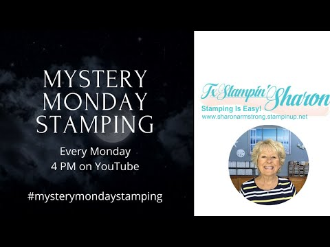 Mystery Monday Stamping Oct 12th, 4:00 PM