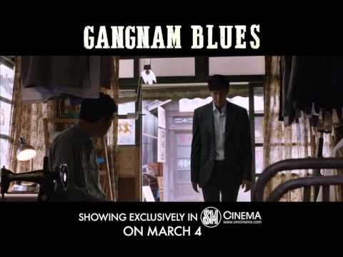 Gangnam Blues - Tagalized Trailer