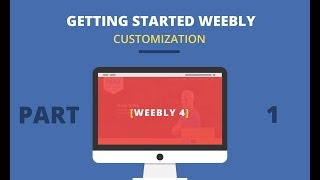 Getting Started With Weebly Theme - Customization