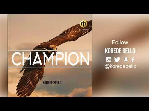 Korede Bello - Champion ( Official Audio )