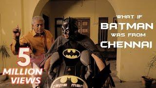 Video What If Batman Was From Chennai?   Put Chutney MP3, 3GP, MP4, WEBM, AVI, FLV Desember 2018