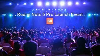 Xiaomi Redmi Note 5 Pro Launch Event in 8 Minutes in Short  (Xiaomi INDIA Launch Event)