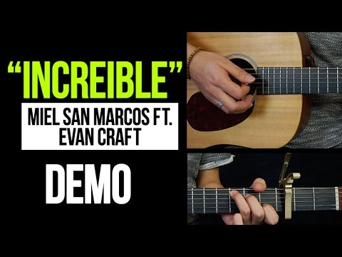 """INCREIBLE"" Miel San Marcos F.T Evan Craft DEMO 