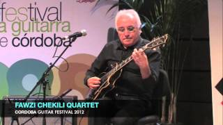 Nonton FAWZI CHEKILI QUARTET (completo). Cordoba Guitar Festival 2012 Film Subtitle Indonesia Streaming Movie Download