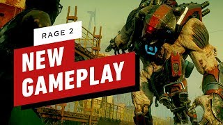 10 Minutes of Brand New Rage 2 Gameplay by IGN