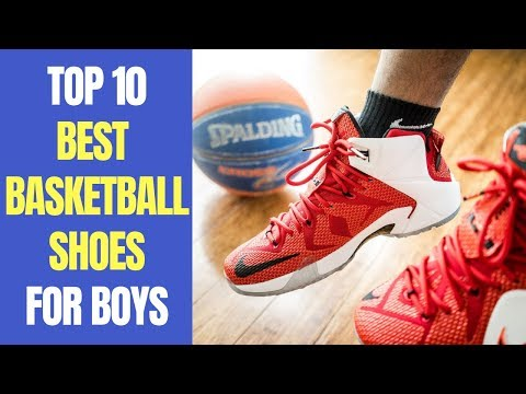 Top 10 Best Basketball Shoes for Boys, Kids 2018 | Best Outdoor Basketball Shoes