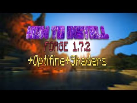 How To Install Minecraft Forge 1.7.2[1.7.4,1.7.5]+Optifine+Shaders (видео)