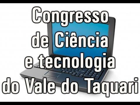 Univates sedia o 8º Congresso de Ciência e Tecnologia do Vale do Taquari