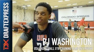 P.J. Washington USA Basketball U18 Training Camp Interview
