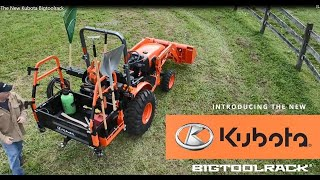 8. The New Kubota BigToolRack