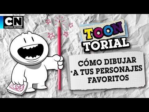 Cómo Dibujar A Tu Personaje Favorito | Toontorial | Cartoon Network