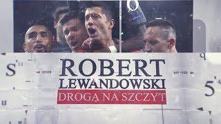 Video Robert Lewandowski. On the way to the top (full documentary, english subtitles) MP3, 3GP, MP4, WEBM, AVI, FLV Agustus 2018