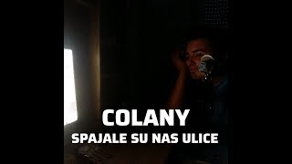 ColanY - Spajale su nas ulice (OFFICIAL AUDIO) 2018