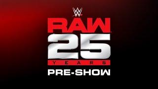 Nonton RAW 25 Pre-Show: Jan. 22, 2018 Film Subtitle Indonesia Streaming Movie Download