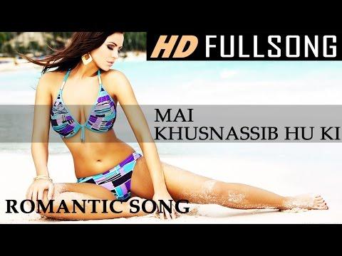 Video Mai Khusnassib Hu Ki | Best Romantic Song | MAHAKAL SONG VIDEO 1 download in MP3, 3GP, MP4, WEBM, AVI, FLV January 2017