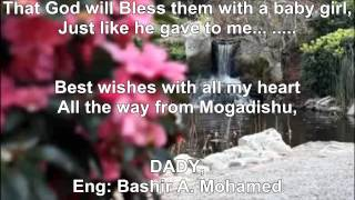Poem, To my daughter's wedding Day Dr;Faduma Bashir Sh. Ahmed full download video download mp3 download music download