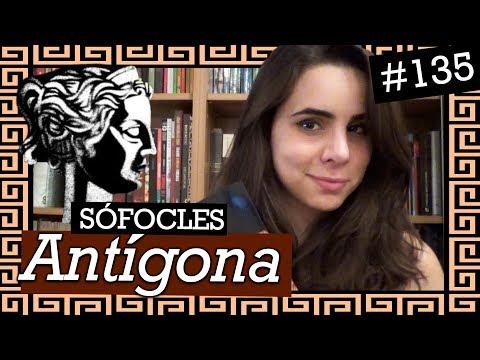 ANTÍGONA (#135) + projeto Anna Kariênina parte 1