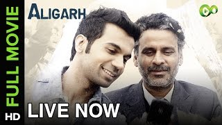 Nonton Aligarh | Full Movie LIVE on Eros Now | Manoj Bajpayee, Rajkummar Rao Film Subtitle Indonesia Streaming Movie Download