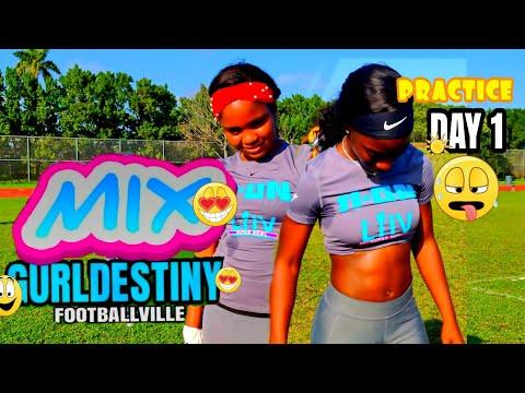 Mix Gurl Destiny - Practice Day 1 -  ep. 3