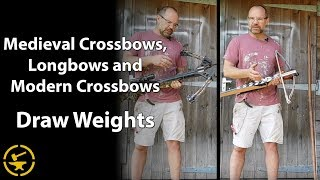 Video Draw weights of medieval crossbows, longbows and modern crossbows MP3, 3GP, MP4, WEBM, AVI, FLV Juni 2019
