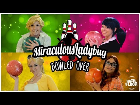 Miraculous Ladybug And Chat Noir Cosplay Music Video - Bowled Over
