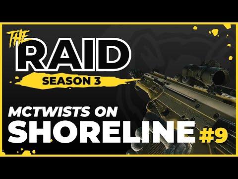 McTwists On Shoreline | Episode #9 - Raid Full Playthrough Season 3 - Escape from Tarkov