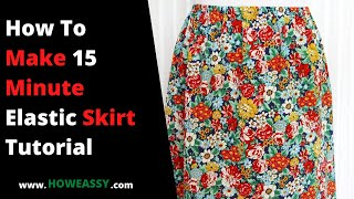 Video How To Make 15 Minute Elastic Skirt Tutorial download in MP3, 3GP, MP4, WEBM, AVI, FLV January 2017