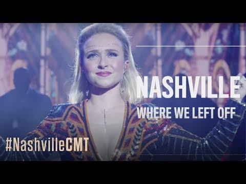 NASHVILLE ON CMT | Where We Left Off