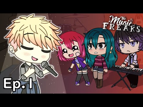 The Music Freaks Ep.1 | He Can Sing?! | Gacha Life Musical Series