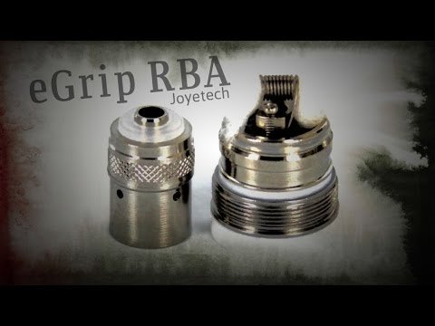 Joyetech eGrip RBA by Richard Ng