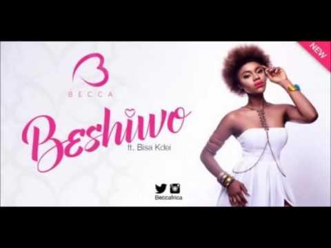 Becca Ft. Bisa Kdei - Beshiwo(Tune 2016)