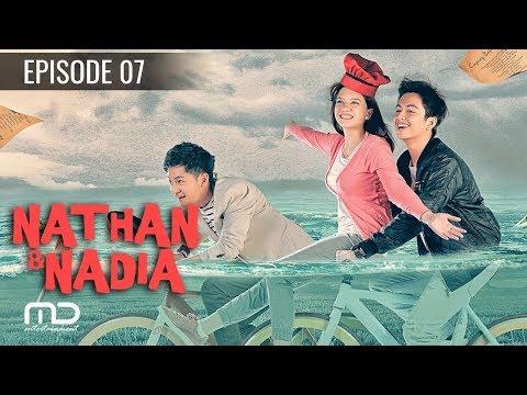 Nathan & Nadia - Episode 07